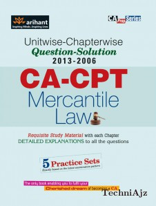 Unitwise- Chapterwise Questions- Solutions (2013- 2006) CA- CPT Mercantile Laws(Paperback)