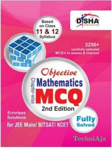 Objective Mathematics- Chapter- wise MCQ for JEE Main/ BITSAT/ KCET(Paperback)