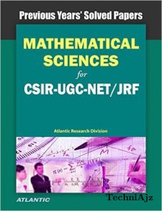 Mathematical Sciences for CSIR- UGC- NET/JRF Previous Year's Solved Papers(Paperback)