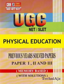 Physical Education Previous Years Solved Papers For Ugc- Net- Slet Paper- 1- 2- 3 (Paperback)(Paperback)