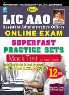 LIC AAO Online Exam Superfast Practice Sets Mock Test Including Model Solved Papers of 12.05. 2013 & 22.03. 2015 English(Paperback)