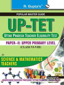 UP- TET Paper- II Upper Primary Level for Math & Science Teachers Guide(Paperback)