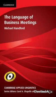 The Language Of Business Meetings (Paperback)(Paperback)