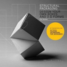 Structural Packaging: Design Your Own Boxes and 3- D Forms(Paperback)