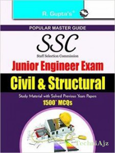 SSC: Junior Engineers Exam Guide Junior Engineers Civil & Structural Guide