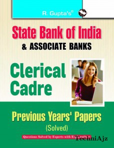 SBI & Associates Banks: Clerical Cadre- Previous Papers (Solved)(Paperback)