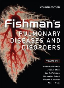 Fishman's Pulmonary Diseases and Disorders, Fourth Edition(Hardcover)