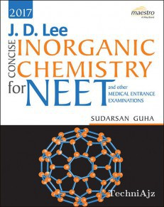 J. D. LEE Concise inorganic Chemistry for NEET and other Medical Entrance Examinations(Paperback)