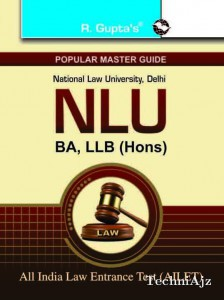 National Law University, Delhi NLU (B. A. , LL. B. (Hons. ) Guide(Paperback)