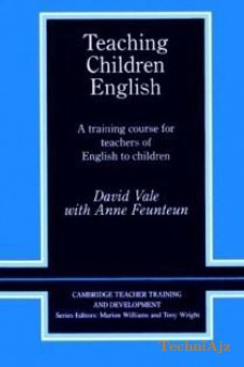 Teaching Children English: An Activity Based Training Course(Paperback)