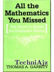 All the Mathematics You Missed(Paperback)
