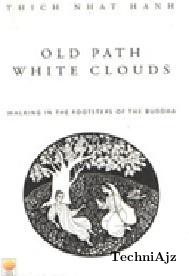 Old Path White Clouds(Paperback)