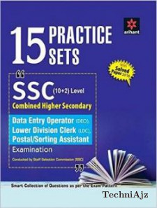15 Practice Sets SSC Combined Higher Secondary Level 12th Data Entry Operator, LDC, Postal/Sorting Assistant Examination