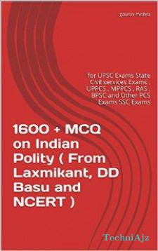 MCQ on Indian Polity ( From Laxmikant, DD Basu and NCERT ): UPSC State Civil Services Exams , UPPCS , MPPCS , RAS , BPSC and All Other PCS Exams SSC Exams