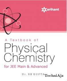 A Textbook of PHYSICAL CHEMISTRY for JEE Main & Advanced(Paperback)