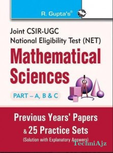 Joint CSIR-UGC (NET) Mathematical Sciences: Previous Years Paper and 25 Practice Sets (Solved)(Paperback)
