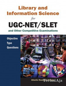 Library and Information Science for UGC- NET/SLET and other Competitive Examinations: Objective Type Questions(Paperback)