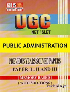 Public Administration Previous Years Solved Papers For Ugc- Net- Slet Paper- 1- 2- 3 (Paperback)(Paperback)