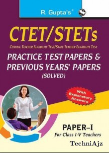 CTET/STETs: Practice Test Papers & Previous Papers (Solved): Paper-I (for Class I-V Teachers)(Paperback)