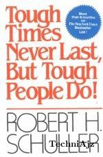 Tough Times Never Last, But Tough People Do!(Paperback)