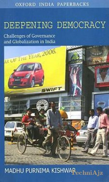 Deepening Democracy: Challenges of Governance and Globalization in India(Paperback)