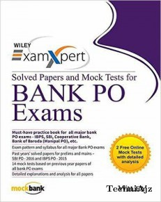 Wiley's ExamXpert Solved Papers and Mock Tests for Bank PO Exams(Paperback)