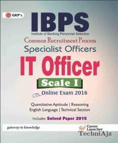 IBPS Specialist Officers IT Officer Scale I (INCLUDING SOLVED PAPER 2015)(Paperback)