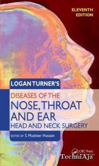 Logan Turner's Diseases of the Nose, Throat and Ear: Head and Neck Surgery(Paperback)