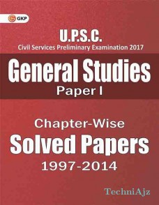 UPSC General Studies Paper- 1 Chapter- Wise Solved Paper 1997- 2014(Paperback)
