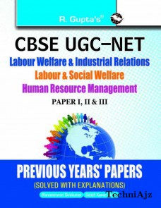 CBSE- UGC- NET: Labour Welfare & Industrial Relations/Labour & Social Welfare/Human Resource Mgt. : Previous Years' Papers (Sol. )(Paperback)