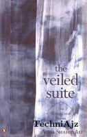 The Veiled Suite: The Collected Poems(Other)