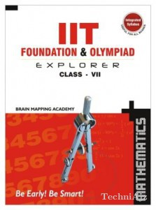 IIT Foundation & Olympiad Explorer class- 7- Maths(Paperback)