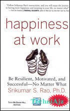 Happines At Work, 1/e PB(Paperback)