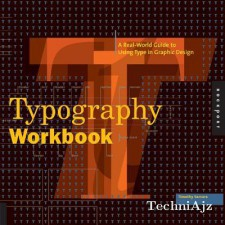 Typography Workbook: A Real-World Guide to Using Type in Graphic Design(Paperback)