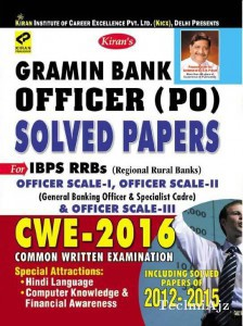 Gramin Bank Officrer (po) Solved Papers 2012- 2015 For Ibps Rrbs Officer Scale- 1, Scale- Ii (general Banking Officers & Specialist Cadre) & Officer Scale- Iii English(Paperback)
