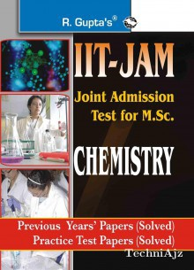 IIT- JAM M. Sc. (Chemistry) Previous Years Papers (Solved)(Paperback)