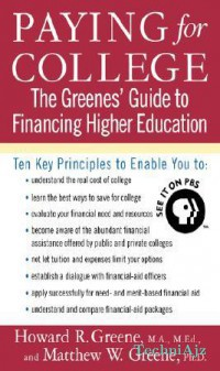 Paying for College: The Greenes' Guide to Financing Higher Education(Paperback)