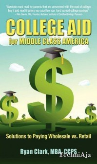 College Aid for Middle Class America(Paperback)