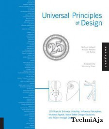 Universal Principles of Design, Revised and Updated: 125 Ways to Enhance Usability, Influence Perception, Increase Appeal, Make Better Design Decision(Paperback)