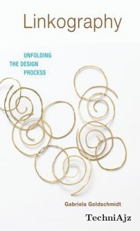 Linkography: Unfolding the Design Process(Hardcover)