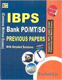 IBPS Bank PO/MT/SO CWE Previous Year Papers With Solutions in Detailed