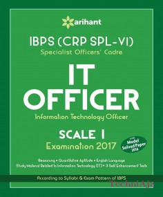 IBPS (CRP SPL- VI) Specialist Officers' Cadre IT Officer Scale I Study Guide 2017(Paperback)