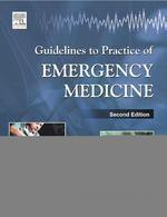 Guidelines to Practice of Emergency Medicine(Paperback)