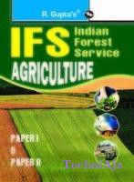 UPSC- IFS Exam Agriculture (Including Paper I & II) Guide(Paperback)