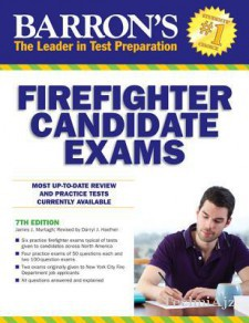 Barron's Firefighter Candidate Exams, 7th Edition(Paperback)