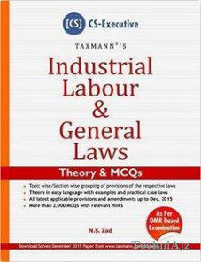 Industrial Labour and General Laws - Theory and MCQs - CS Executive(Paperback)