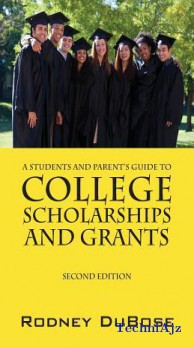 A Students and Parent's Guide to College Scholarships and Grants(Paperback)