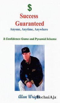 Success Guaranteed: Anyone, Anytime, Anyplace(Paperback)