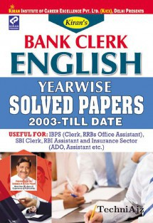 Kiran s Bank clerk English Yearwise solved papers 2003 Till date(Paperback)