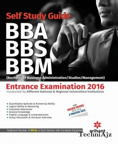 A Complete Self Study Guide BBA/BBS/BBM (Bachelor of Business Administration/Studies/Management) Entrance Examinations 2016(Paperback)